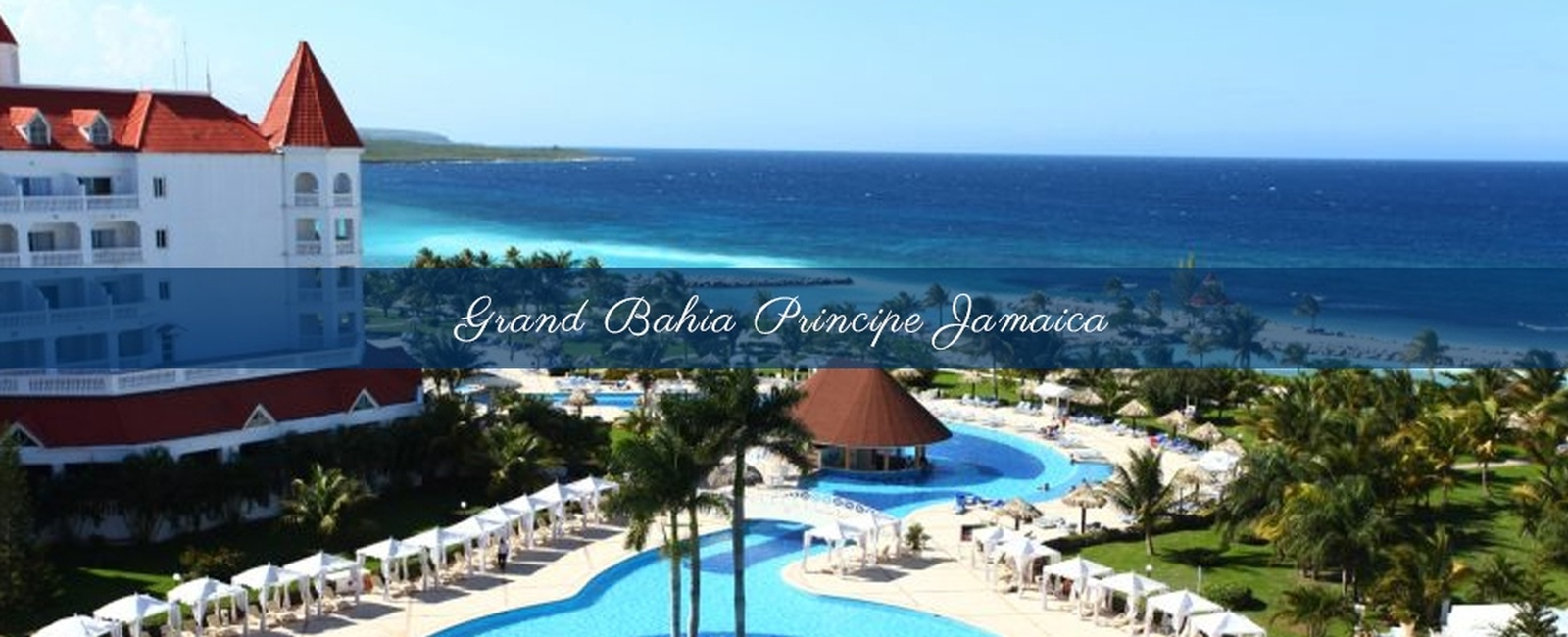 Grand Bahia Principe Jamaica - Destination Wedding, Honeymoon & Vow Renewal Packages Runaway Bay, Jamaica by My Wedding Away