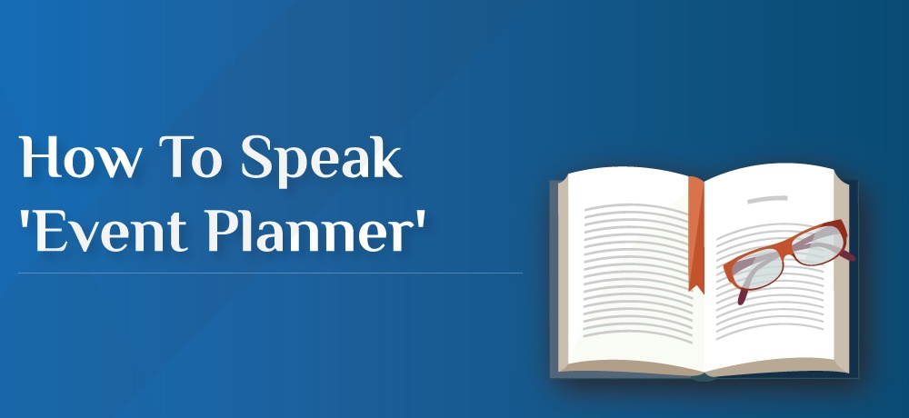 How-To-Speak-'Event-Planner-Houston Event Planning.jpg