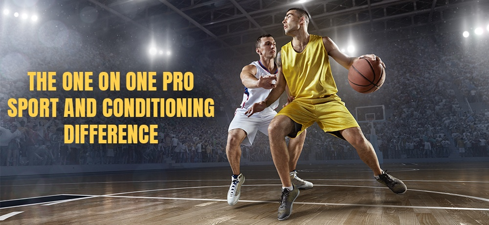 The-One-on-One-Pro-Sport-and-Conditioning-Difference.jpg