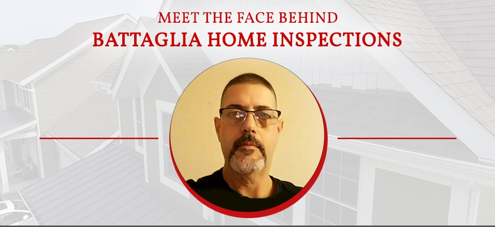 Meet-The-Face-Behind-Battaglia-Home-Inspections.jpg