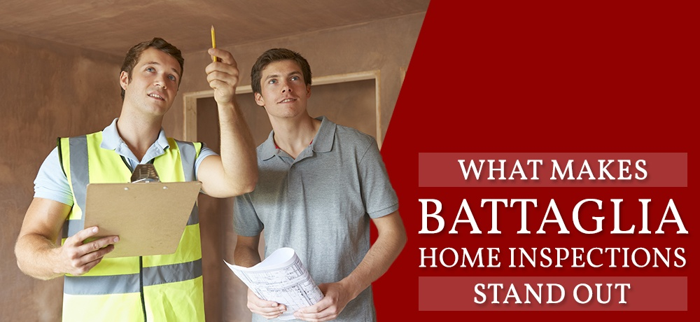 What-Makes-Battaglia-Home-Inspections-Stand-Out.jpg