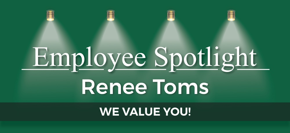 Employee-Spotlight-Renee-Toms.jpg
