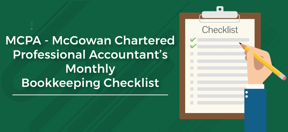 MCPA---McGowan-Chartered-Professional-Accountant's-Monthly-Bookkeeping-Checklist (1).jpg