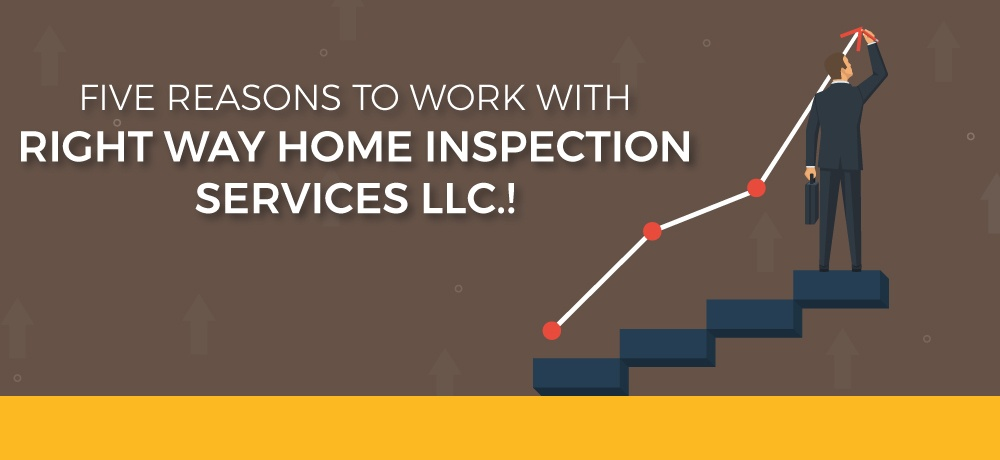 Why-You-Should-Choose-Right-Way-Home-Inspection-Services-LLC.!.jpg