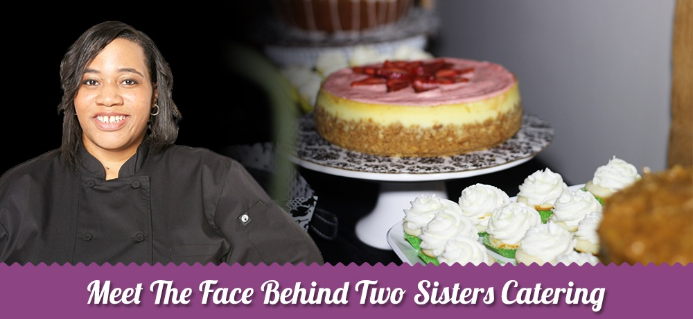 Meet-The-Face-Behind-Two-Sisters-Catering-updated.jpg