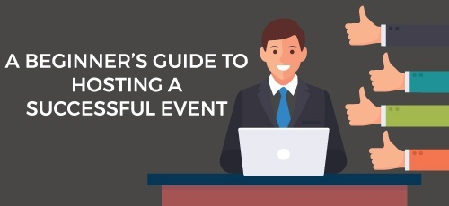 A Beginner's Guide to Hosting a Successful Event.jpg