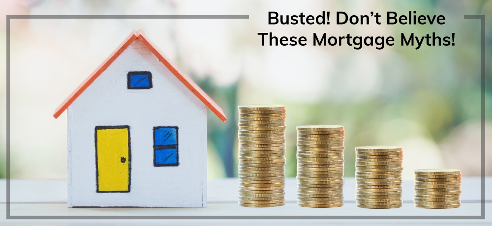 Busted!-Don't-Believe-These-Mortgage-Myths!-for-Capri-Mortgage-Corp.jpg