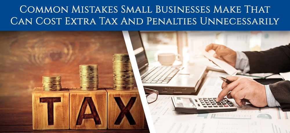 Common-Mistakes-Small-Businesses-Make-That-Can-Cost-Extra-Tax-And-Penalties-Unnecessarily-Daryl McClure.jpg