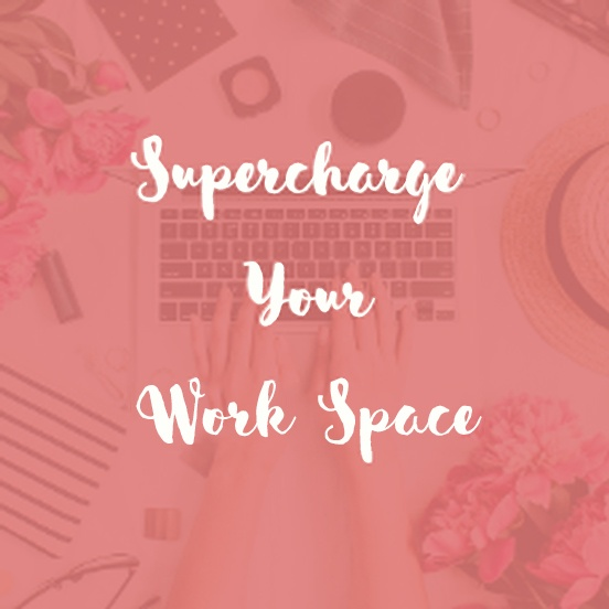 Super Charge Your Work Space