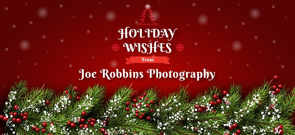 Season's Greetings From Joe Robbins Photography