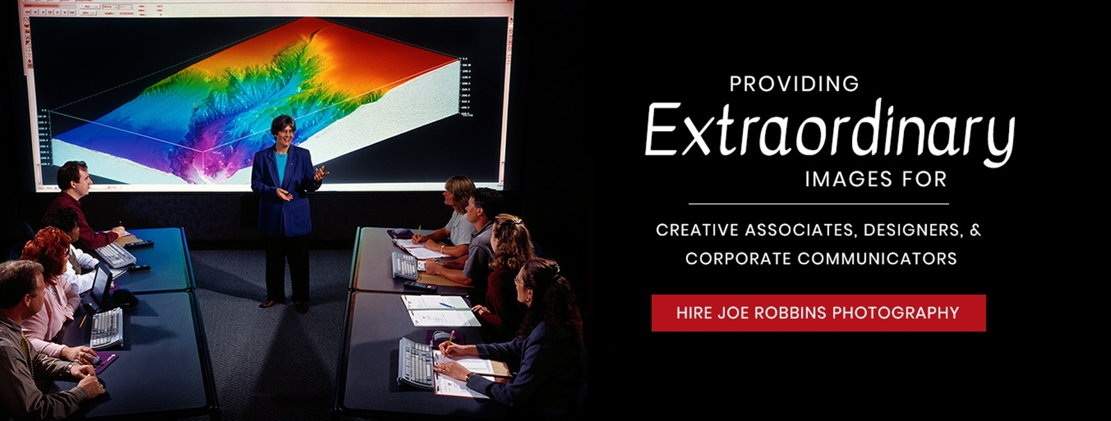 Providing Extra Ordinary Images for Creative Associates, Designers, & Corporate Communicators