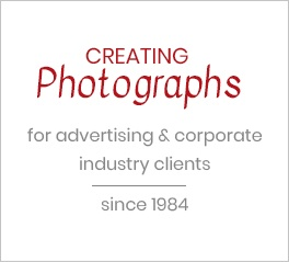 Creating Photographs for Advertising & Corporate Industry Clients
