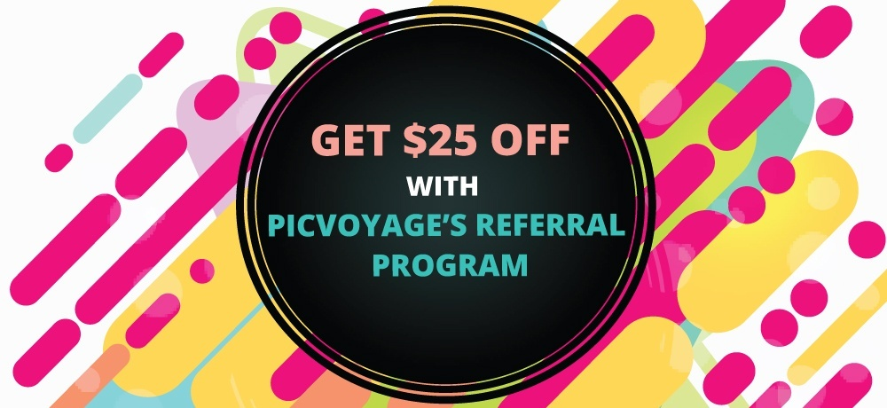 Get Dollar 25 off With PicVoyage's Referral Program