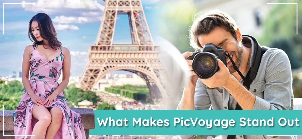 What Makes PicVoyage Stand Out