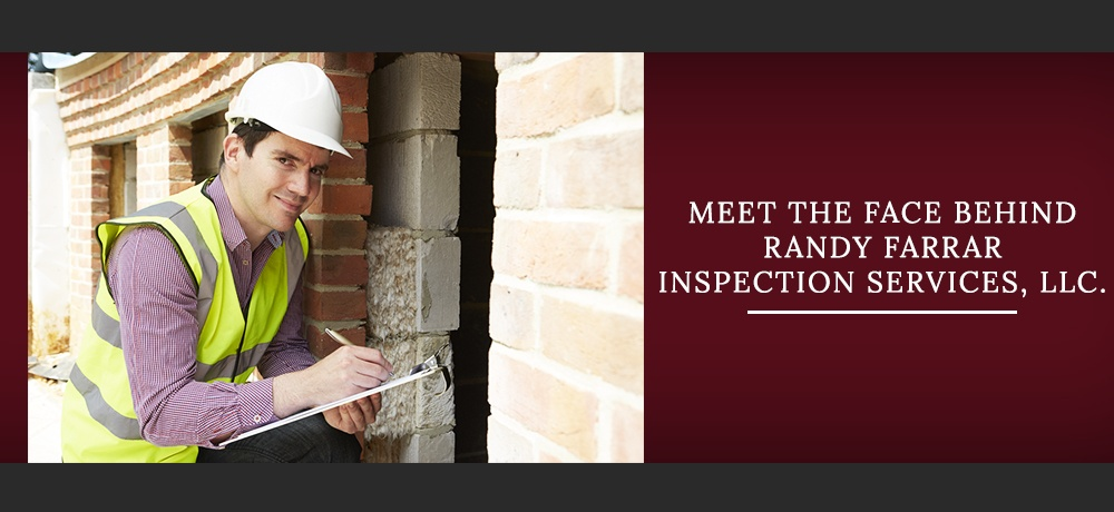 Meet-The-Face-Behind-Randy-Farrar-Inspection-Services-LLC (1).jpg