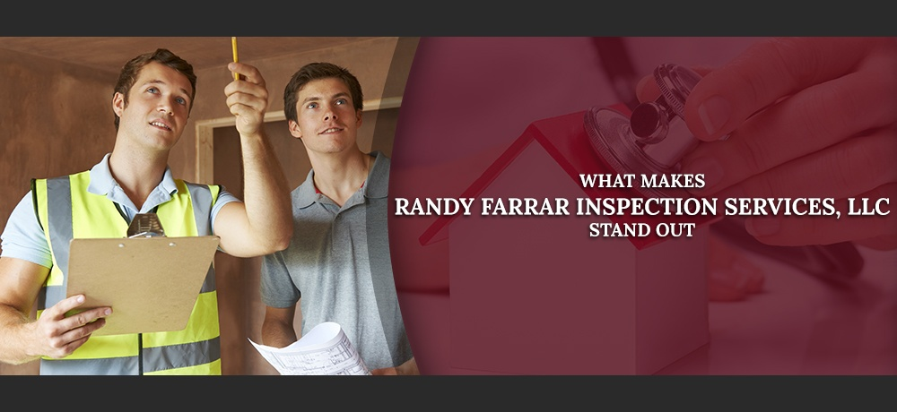 What-Makes-Randy-Farrar-Inspection-Services,-LLC-Stand-Out.jpg