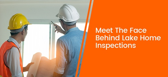Meet-The-Face-Behind-Lake-Home-Inspections.jpg