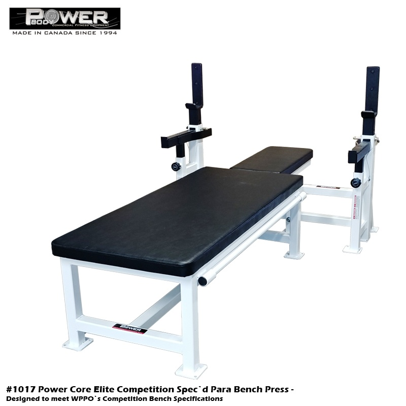 Competition standard Paralympic Bench Press Power Body Fitness Inc. Competition bench press form