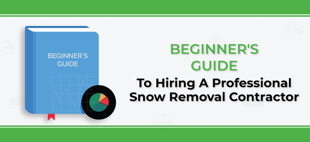 beginer-guide-To-Hiring-A-Professional-Snow-Removal-Contractor.jpg
