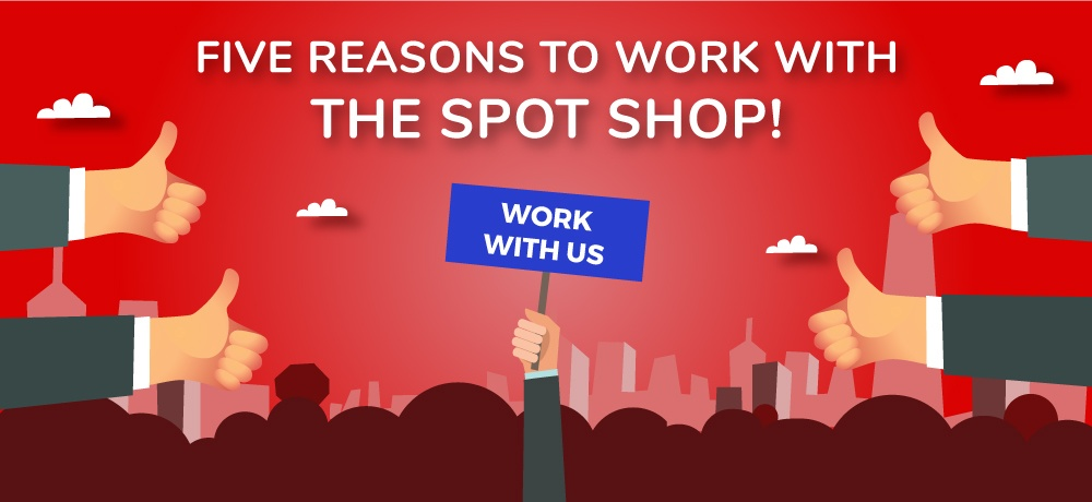 Why-You-Should-Choose-The-Spot-Shop!.jpg