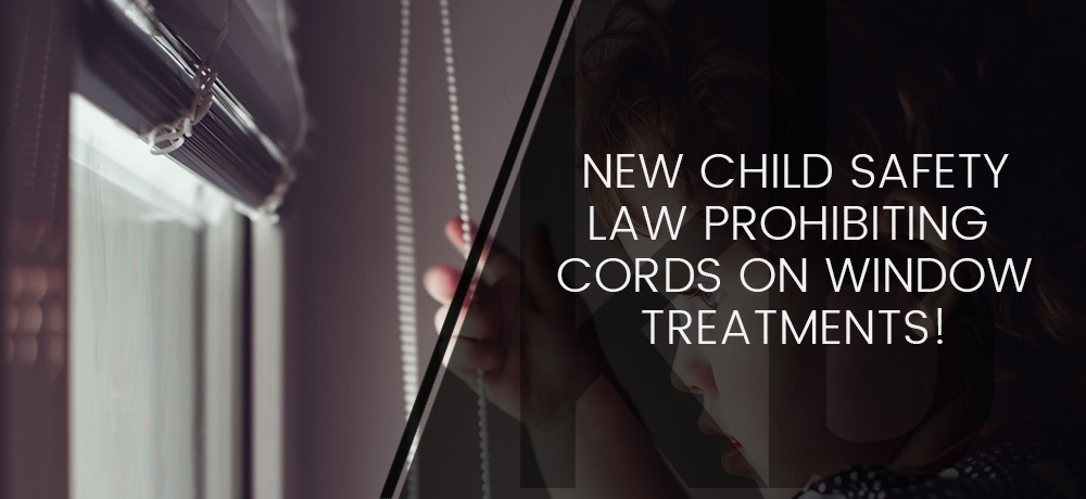 new-child-safety-law-prohibiting-cords-on-window.jpg