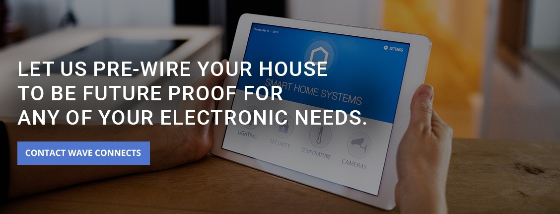 Let Us Pre- Wire Your House to Be Future Proof for Any of Your Electronic Needs - Electrical Wiring Services San Diego