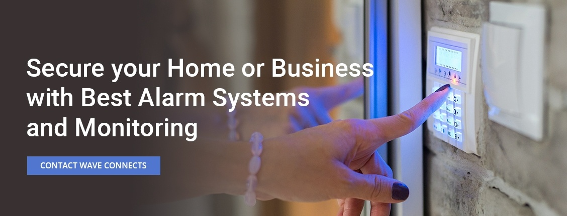 Secure your Home or Business with Best Burglar Alarm System Installation Services by Wave Connects