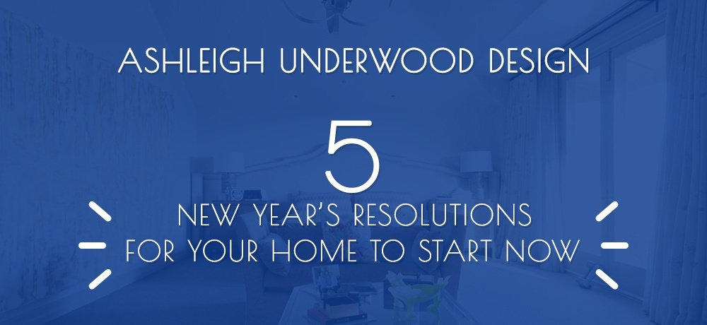 Five new year's resolutions for your home to start now