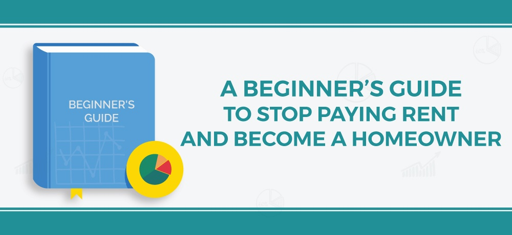 A-Beginner's-Guide-To-Stop-Paying-Rent-And-Become-A-Homeowner-Adela-Clement.jpg