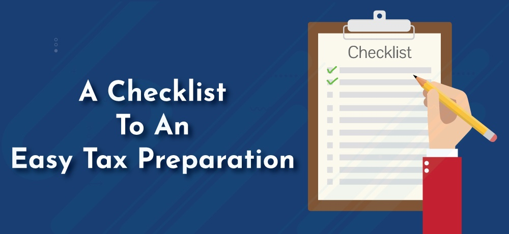 A-Checklist-To-An-Easy-Tax-Preparation.jpg