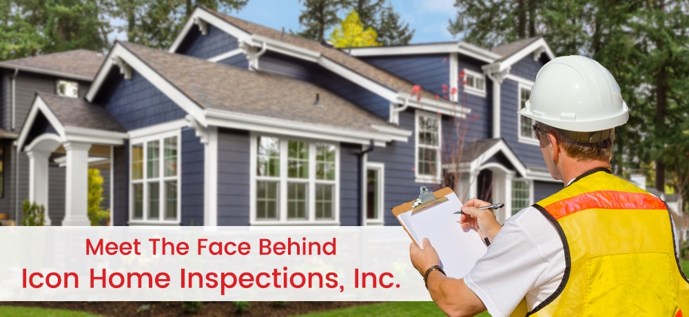 Meet-The-Face-Behind-Icon-Home-Inspections,-Inc.jpg