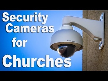 Security Cameras for Churches - Recommendation