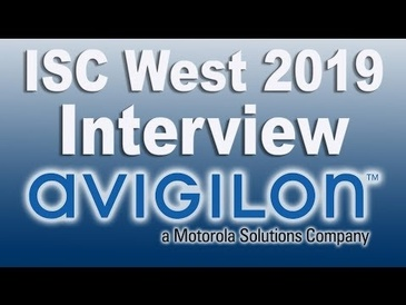 ISC West 2019 Avigilon - what's new? (Lighthouse Interview)