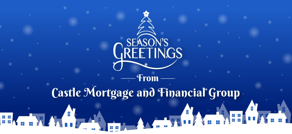 Season's-Greetings-from-Castle-Mortgage-and-Financial-Group.jpg