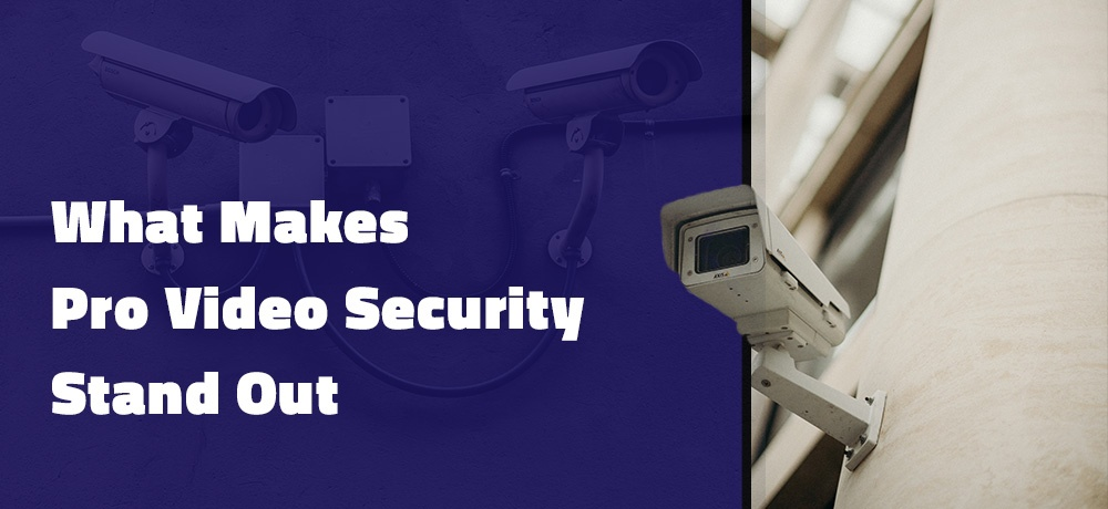 Pro-Video-Security---Month-2---#2---Blog-Banner.jpg