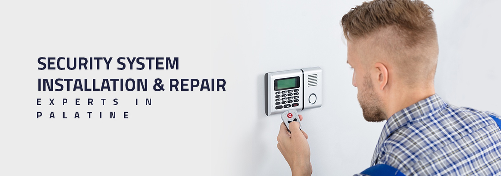 Security System Installation & Repair Experts in Palatine