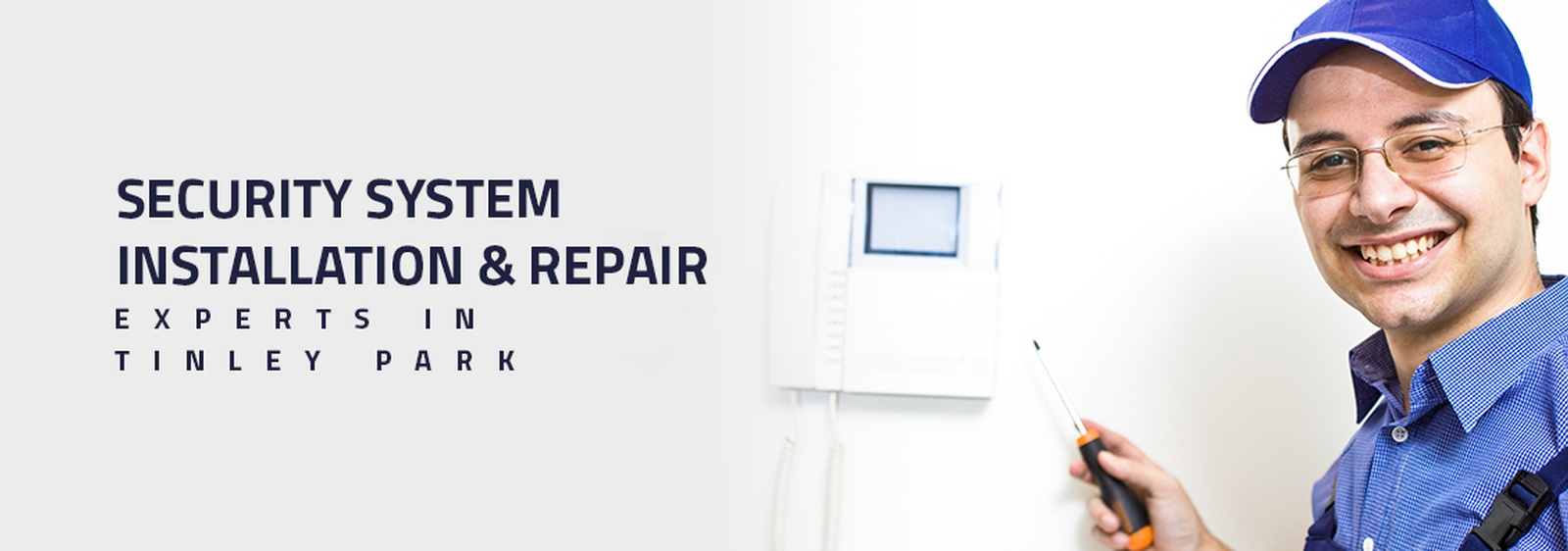Security System Installation & Repair Experts in Tinley Park