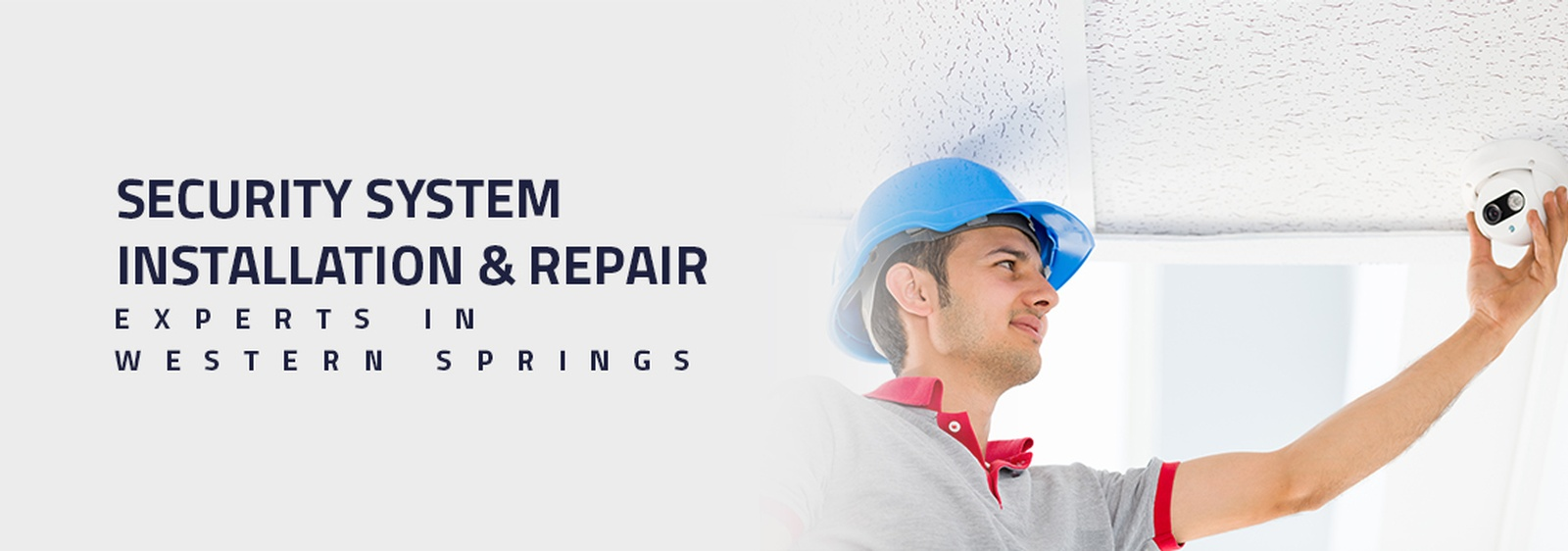 Security System Installation & Repair Experts in Western Springs
