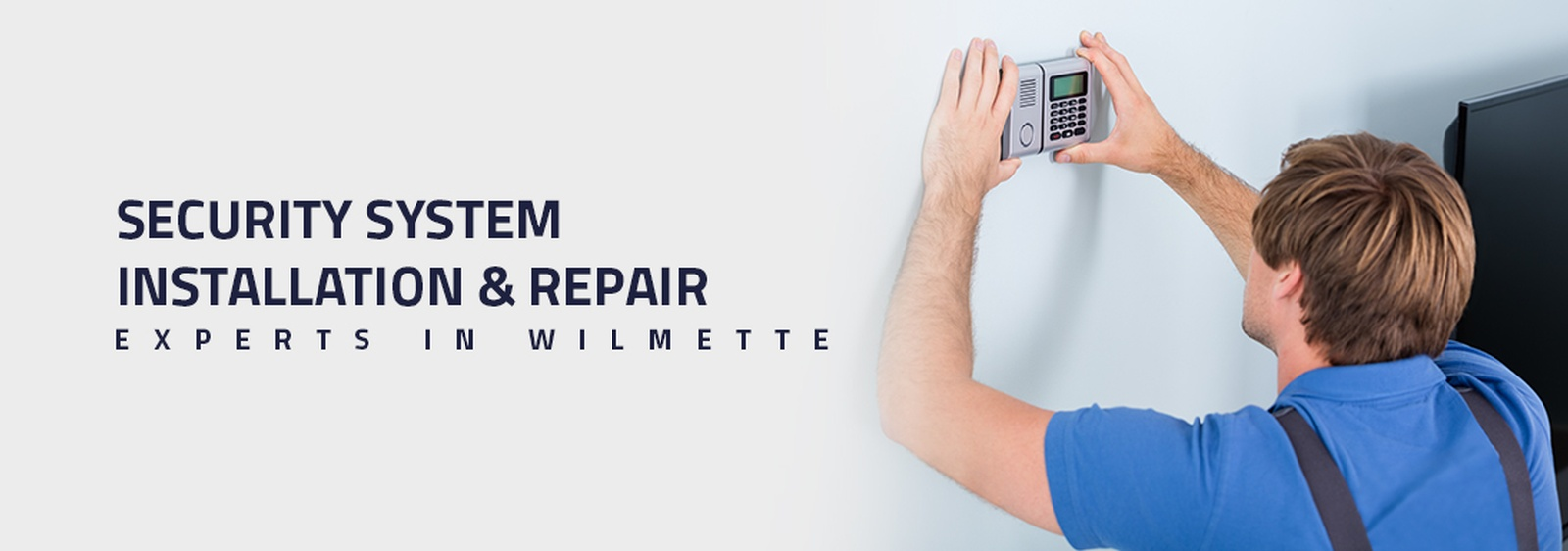 Security System Installation & Repair Experts in Wilmette