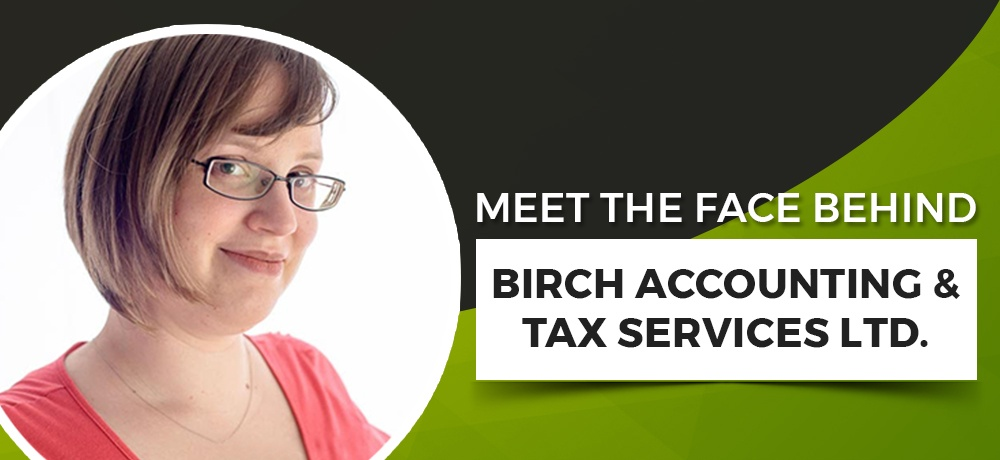 Meet-The-Face-Behind-Birch-Accounting-&-Tax-Services-Ltd.jpg