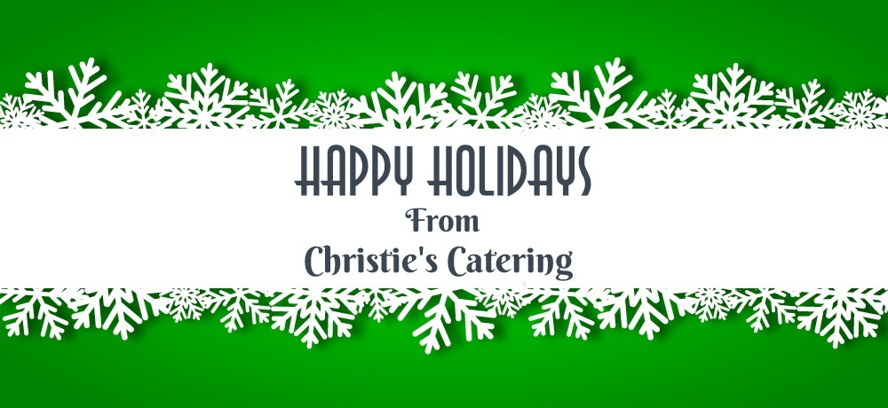 Season's Greetings From Christie's Catering.jpg
