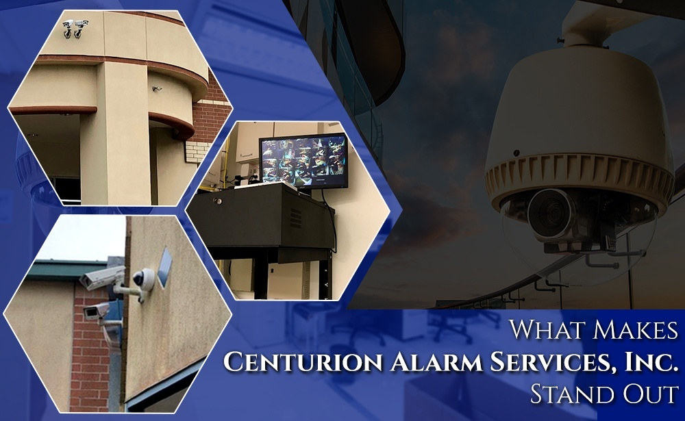 What Makes Centurion Alarm Services, Inc. Stand Out.jpg