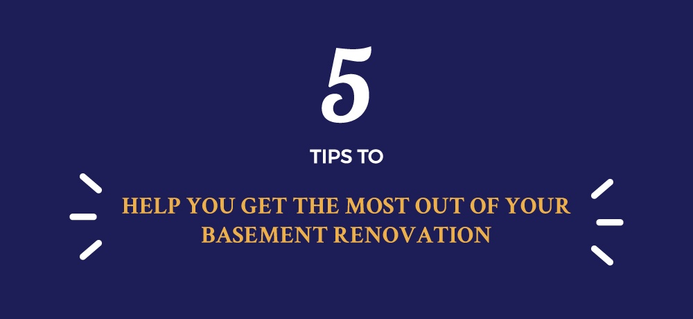 Five-Tips-To-Help-You-Get-The-Most-Out-Of-Your-Basement-Renovation-for-Finished-Basements.jpg