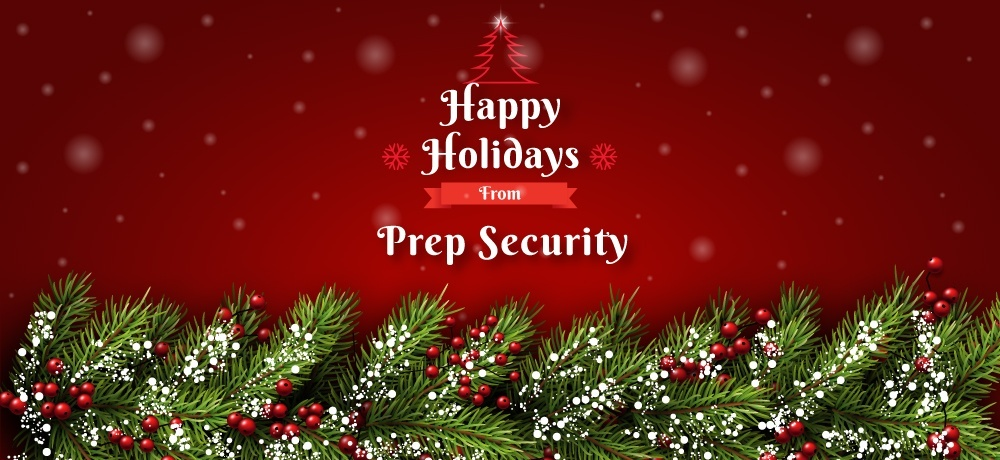 Season's Greetings From Prep Security.jpg