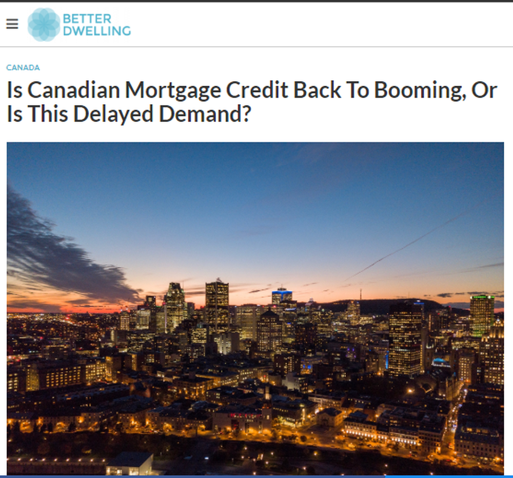Is Canadian Mortgage Credit Back To Booming  Or Is This Delayed Demand    Better Dwelling.png