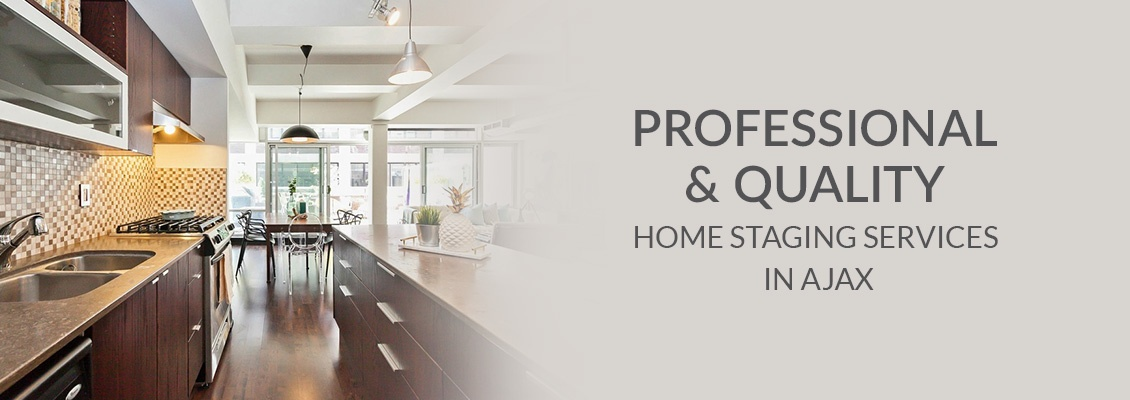 Professional and Quality Home Staging Services In Ajax
