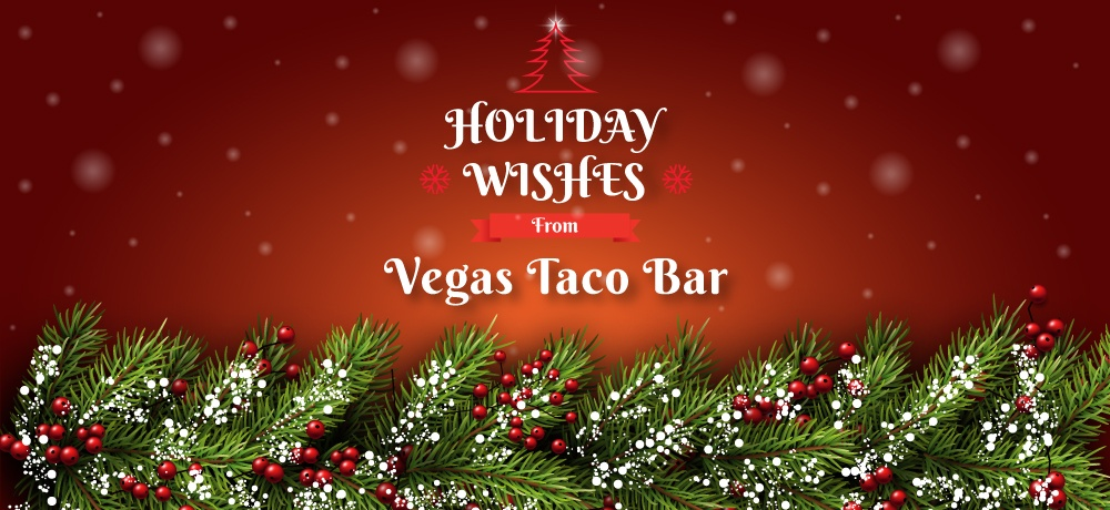Vegas-Taco-Bar---Month-Holiday-2019-Blog---Blog-Banner (1).jpg