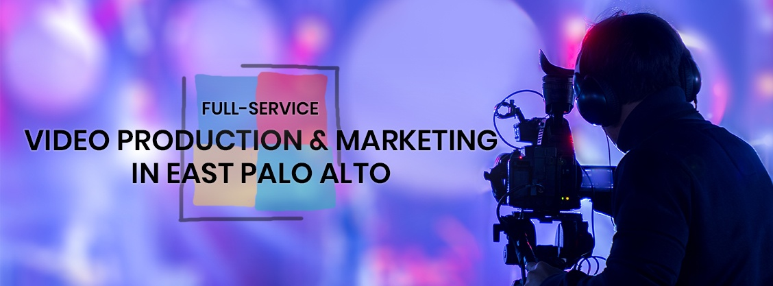 Video Production Services in East Palo Alto