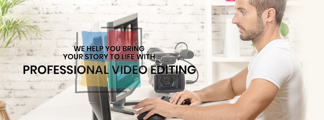 VIDEO EDITING SERVICES IN THE SAN FRANCISCO BAY AREA
