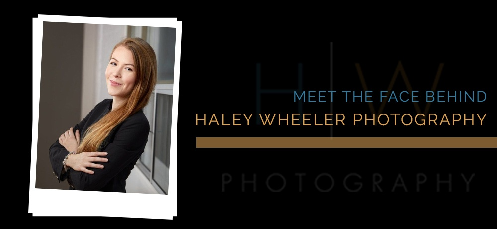 Haley-Wheeler-Photography---Month-1---Blog-Banner.jpg